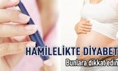 Gebelikte Diyabet